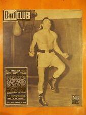 But Club 225 du 13/03/1950- Ray Famechon veut imiter Marcel Cerdan.Les Girondins