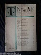 INTERNATIONAL THEATRE INSTITUTE WORLD PREMIER - MARCH 1957 VOL 8 #6