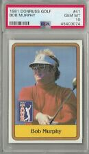 1981 Donruss Golf #41 Bob Murphy PSA 10 Gem Mint