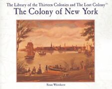 The Colony of New York (Library of the Thirteen Co