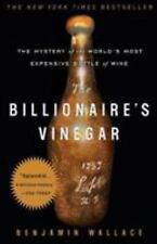 The Billionaire's Vinegar : The Mystery of the World's Most Expensive Bottle of