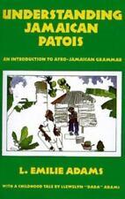 Understanding Jamaican Patois : An Introduction to Afro-Jamaican Grammar.
