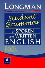 Longman Student Grammar of Spoken and Written English by Douglas Biber, Geoffrey