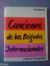 Ernst Busch Canciones de las Brigada Internacionales Guerre Civile Espagnol