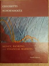 Money, Banking and Financial Markets by Cecchetti & Schoenholtz - 4th Edition