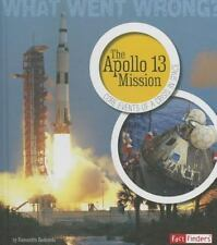 The Apollo 13 Mission: Core Events of a Crisis in Space (What Went-ExLibrary