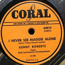 "Country KENNY ROBERTS ""Wedding Bells/Never See Maggie Alone"" 78rpm [1949] CORAL"