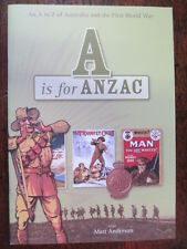 A is for ANZAC Children's Primary School Australian WW1 Learning Gallipoli Book