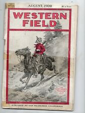 August 1902 Western Field Magazine, Issue 1, No. 1, Hunting, Fishing, Outdoors