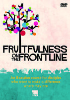 Fruitfulness on the Frontline DVD An Eight-Session Course