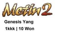 Metin2 Genesis Yang 1kkk | 10 Won