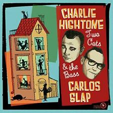 Charlie Hightone & Carlos Slap Two Cats and The Bass CD European El Toro 2018