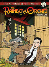 Adventures of Julius Chancer: The Rainbow Orchid Volume 1, Ewing, Garen, New Boo