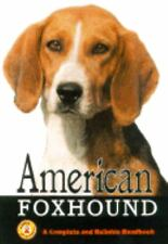 American Foxhound : A Complete and Reliable Handbook (ExLib) by Ernest H. Hart