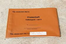 TECHNISCHE DIENSTVORSCHRIFT TDv 4520/001-22 FRISTENHEFT FELDHEIZGERÄT 9,7KW 1+2