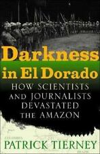 Darkness in El Dorado: How Scientists and Journalists Devastated the Amazon, Tie