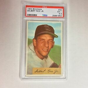 1954 BOWMAN #30 DELBERT RICE JR.  PSA EX + 5.5 NICE CARD