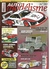 """AUTO MODELISME N°182 PORSCHE 935/78 """"MOBY DICK"""" / LAND ROVER SERIES ONE 1948"""