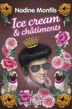 Ice cream et châtiments.Nadine MONFILS .Fleuve éditions M007