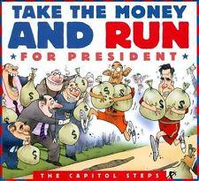 Capitol Steps Take the Money & Run for President CD
