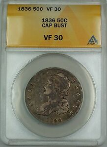 1836 Capped Bust Silver Half Dollar 50c Coin ANACS VF-30