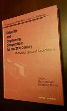 Scientific and Engineering Computations for the 21st Century: Methodologies and