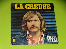 45 tours SP - PIERRE BILLON - LA CREUSE - 1973