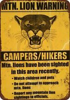 "Mountain Lion Warning Campers Hikers Vintage Rustic Retro Metal Sign 8"" x 12"""