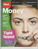 WHICH? MONEY Magazine August 2013 - Tight Lipped