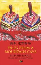 New listing Tales from a Mountain Cave : Stories from Japan's Northeast, Paperback by Ino...