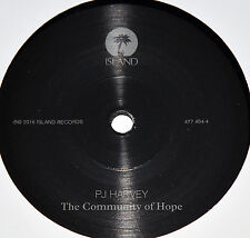 "PJ HARVEY - THE COMMUNITY OF HOPE, ORG 2016 EU 7"" vinyl SINGLE, ETCHED, NEW!"