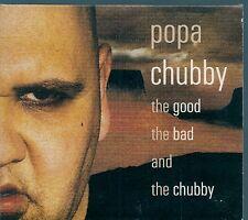 CD ALBUM DIGIPACK 13 TITRES--POPA CHUBBY--THE GOOD THE BAD AND THE CHUBBY--2002