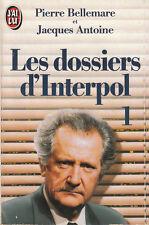 Livre Poche les dossiers d'interpol tome 1 Pierre Bellemare book
