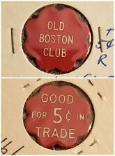 Old Boston Club Pittston PA good for 5c in trade token gft521
