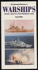 The Illustrated Directory of Navy Warships of the World 1860-2003 David Miller