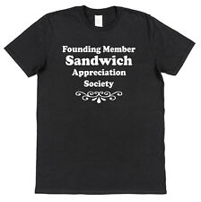 SANDWICH APPRECIATION SOCIETY T-SHIRT snack food lover gift blt club hamburger
