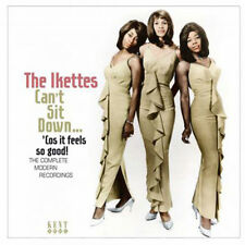"THE IKETTES  ""CAN'T SIT DOWN..COS IT FEELS SO GOOD - THE COMPLETE MODERN TRACKS"""