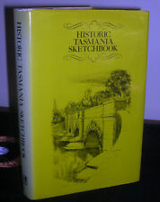 ~HISTORICAL TASMANIA SKETCHBOOK~H/C very good con 1977