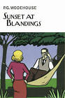 NEW Sunset at Blandings by P. G. Wodehouse
