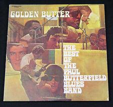Golden Butter: The Best of The Paul Butterfield Blues Band LP  Elektra 7E-2005