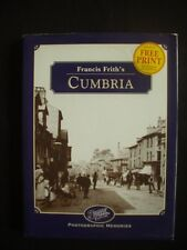 CUMBRIA ~PHOTOGRAPHIC MEMORIES ~FRANCIS FRITH ~ROLY SMITH