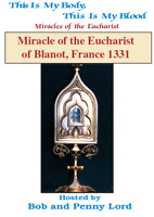 Miracles of the Eucharist of Blanot, France DVD by Bob & Penny Lord,New