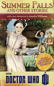 *NEW* Doctor Who: Summer Falls and Other Stories by Amelia Williams #wsh5