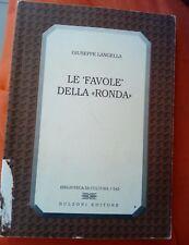 """Giuseppe Langella - LE FAVOLE DELLA """" RONDA """""""