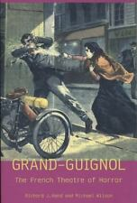 London's Grand Guignol and the Theatre of Horror Exeter Performance Studies