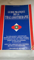 Guide pratique de la thalassothérapie - G. Pons