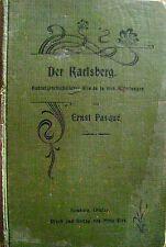 Der Karlsberg Kulturhistorischer Roman Ernst Pasque Homburg Saar Original! 1902