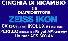 ★ CINGHIA DI RICAMBIO MOTORE 1 x DIAPROIETTORE ZEISS IKON VEDI MODELLI! ENTRA!★