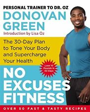 Book - Health - No Excuses Fitness by Donovan Green  - The 30-Day Plan to Tone
