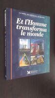 La Tierra, Sus Maravillas, Sus Secrets Y HOMBRE Transformado El Monde 1997